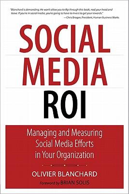 Social Media ROI By Blanchard, Olivier